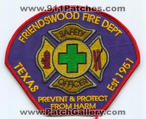 Friendswood Fire Department Safety Officer Patch Texas TX