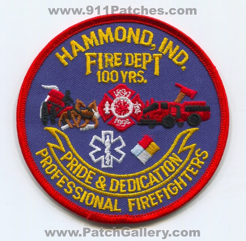 Hammond Fire Department Professional Firefighters 100 Years Patch Indiana IN