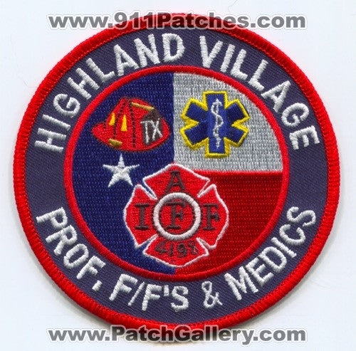 Highland Village Professional Firefighters and Medics IAFF Local 4198 Patch Texas TX