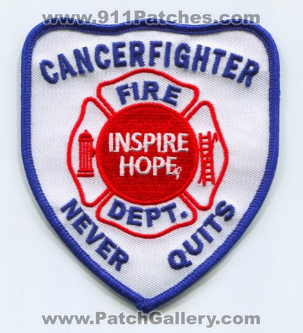 Inspire Hope Fire Department Cancerfighter Never Quits Patch No State Affiliation
