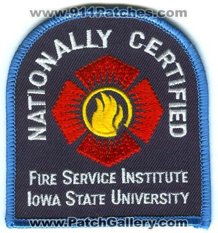 Iowa State University Fire Service Institute Nationally Certified Patch Iowa IA