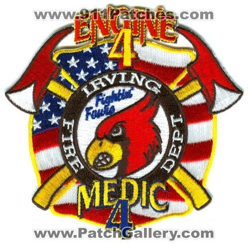 Irving Fire Department Engine 4 Medic 4 Patch Texas TX