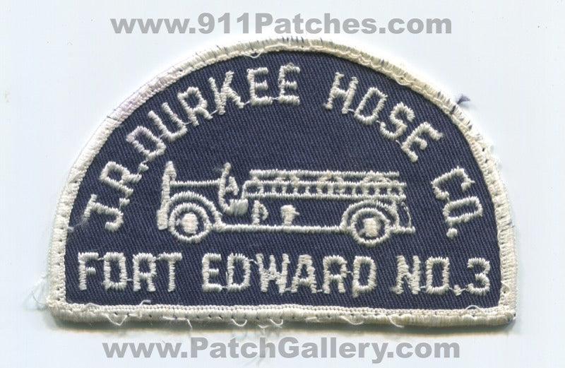 J.R. Durkee Hose Company Fort Edward Number 3 Fire Department Patch New York NY