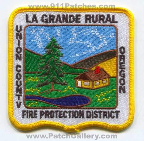 La Grande Rural Fire Protection District Union County Patch Oregon OR