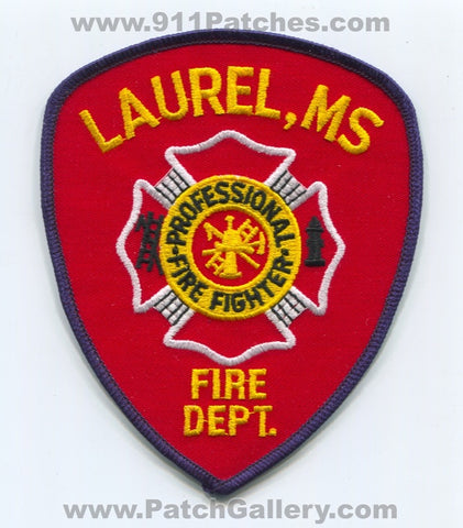 Laurel Fire Department Professional Firefighter Patch Mississippi MS