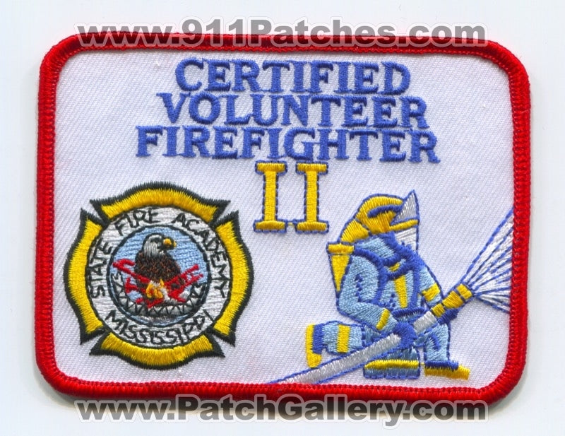 Mississippi State Fire Academy Certified Volunteer Firefighter II Patch Mississippi MS
