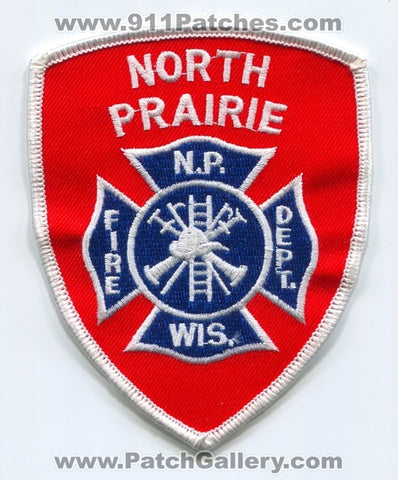 North Prairie Fire Department Patch Wisconsin WI