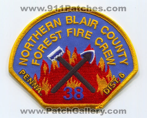 Northern Blair County Forest Fire Crew 38 District 6 Wildland Patch Pennsylvania PA