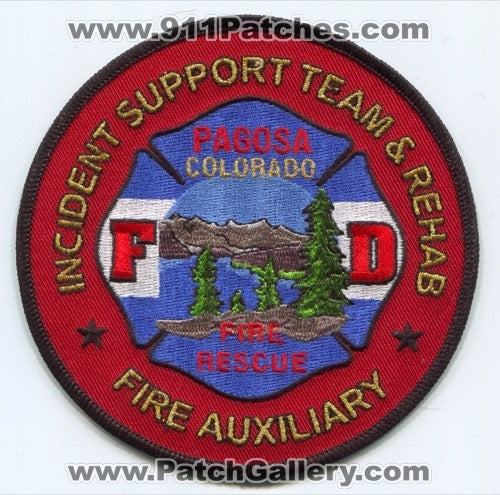 Pagosa Fire Rescue Department Incident Support Team and Rehab Patch Colorado CO