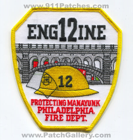 Philadelphia Fire Department Engine 12 Patch Pennsylvania PA