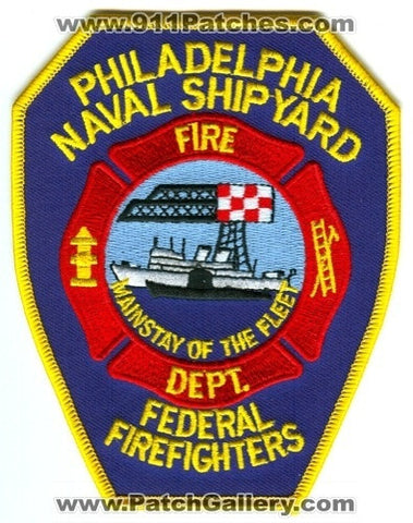 Philadelphia Naval Shipyard Fire Department Federal FireFighters USN Navy Military Patch Pennsylvania PA
