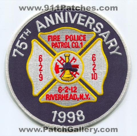 Riverhead Fire Department 75th Anniversary Patch New York NY
