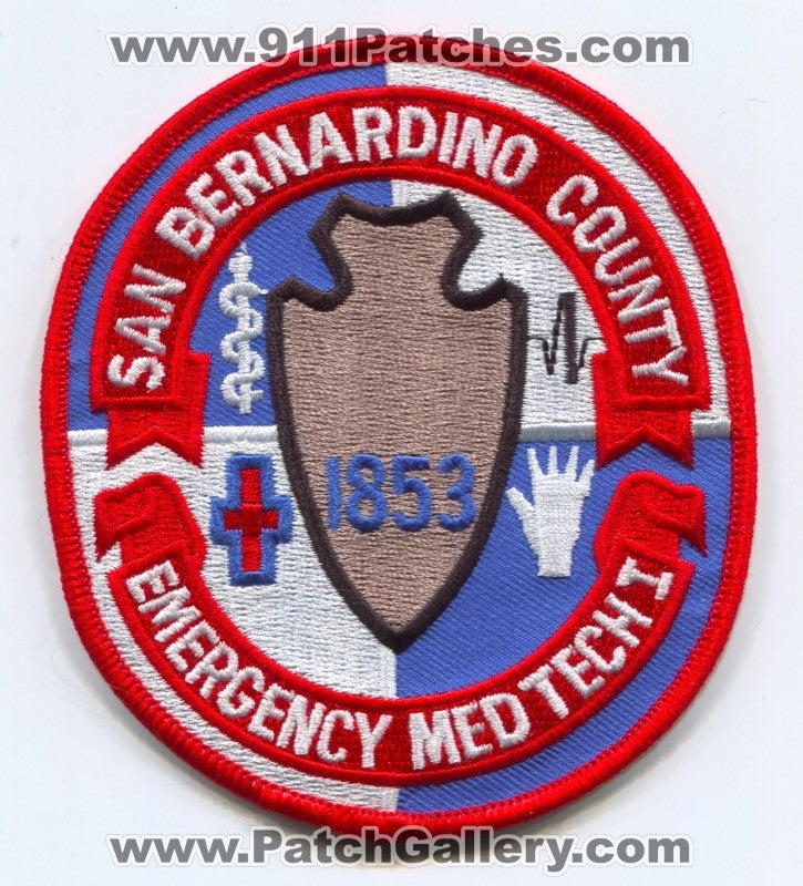 San Bernardino County Emergency Medical Technician EMT I EMS Patch  California CA