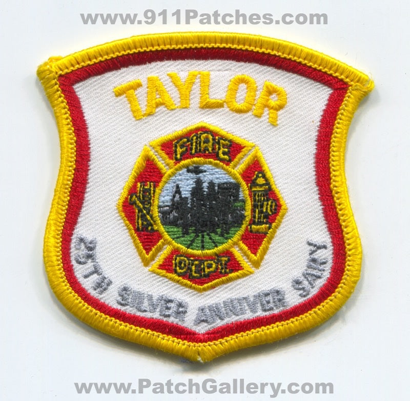 Taylor Fire Department 25th Silver Anniversary Patch Michigan MI