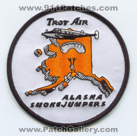 Troy Air Smokejumpers Forest Fire Wildfire Wildland Patch Alaska AK