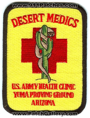 US Army Health Clinic Yuma Proving Ground Desert Medics EMS Patch Arizona AZ