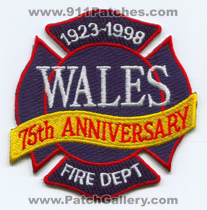 Wales Fire Department 75th Anniversary Patch Wisconsin WI