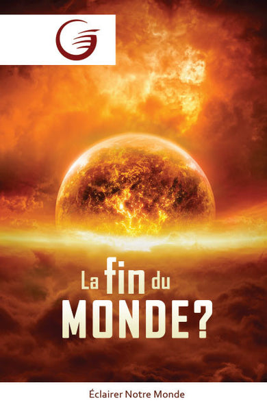 GLOW Tracts Pack - The End of the World? (French)