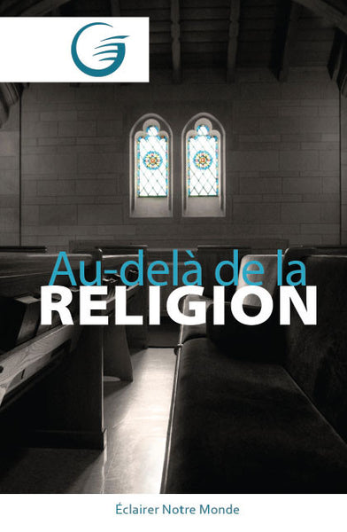 GLOW Tracts Pack - Beyond Religion (French)