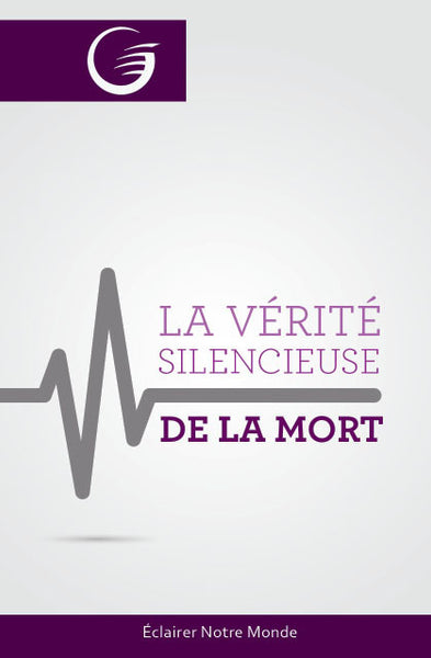 GLOW Tracts Pack - Death's Silent Truth (French)