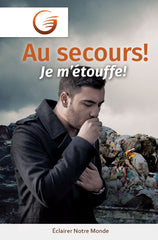 GLOW Tracts Pack - Help! I Can't Breathe! (French)