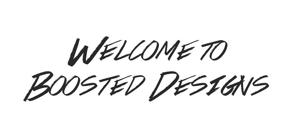 Welcome To Boosted Designs
