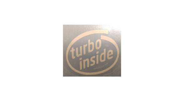 """Turbo Inside"" Vinyl Sticker - Boosted Designs"