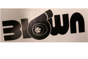 """Blown"" Vinyl Sticker - Boosted Designs"
