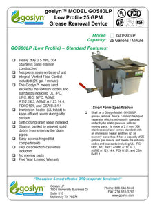 GOS80LP- 25 GPM Low Profile Automatic Grease Removal Device - Goslyn