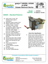 Load image into Gallery viewer, GOS40 10 GPM Automatic Grease Removal Device. - Goslyn