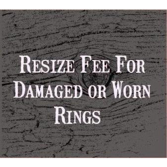 Resizing Fee - Damaged/Worn Rings