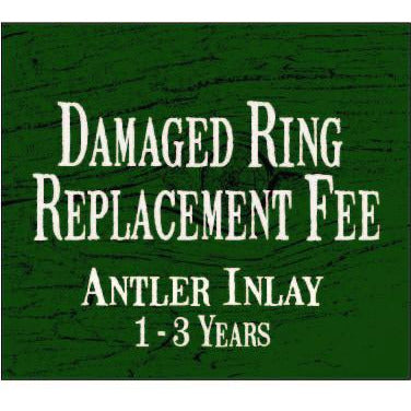 Ring Replacement Fee - Antler Inlay/Wood/Resin Coating (1 - 3 yrs.)