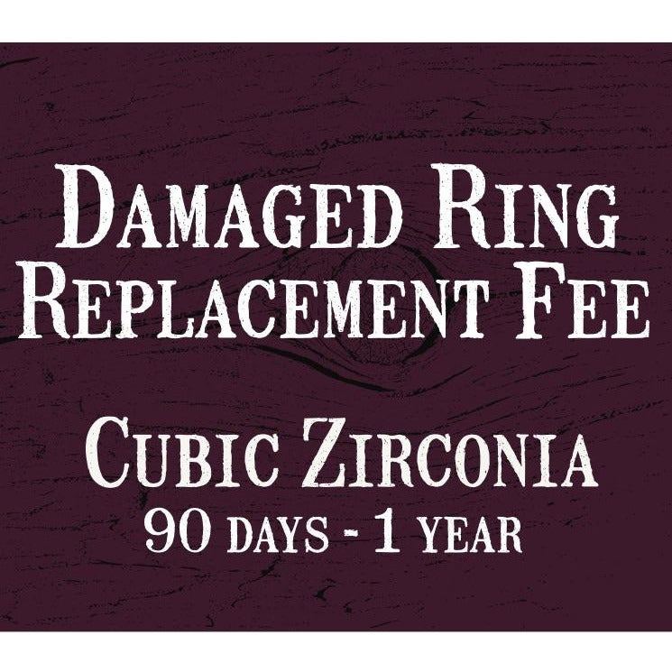 Ring Replacement Fee - Cubic Zirconia (90 days - 1 year)