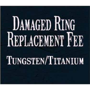 Ring Replacement Fee - Tungsten/Titanium