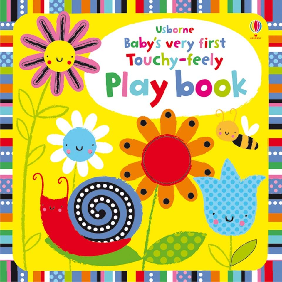 Baby's Very First : Touchy-Feely Play Book