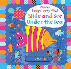 Baby's very first : Slide and See - Under the Sea