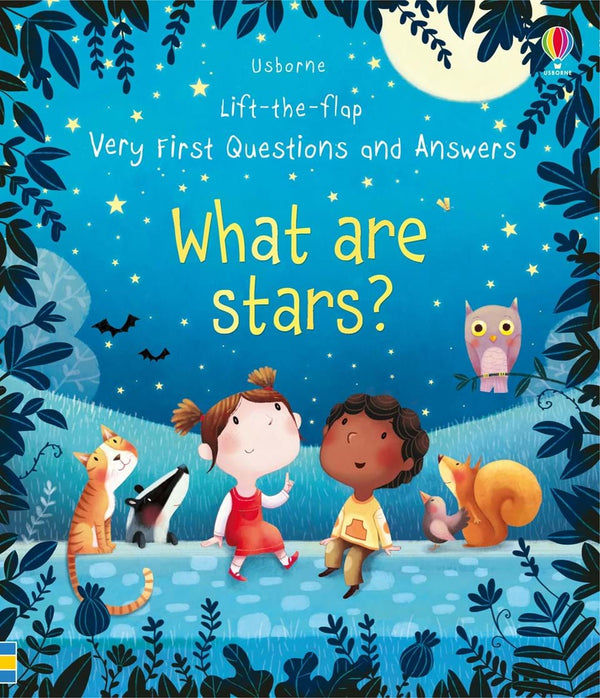 Lift-the-Flap Very First Questions and Answers What are Stars