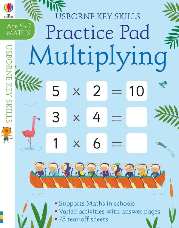 Practice Pad : Multiplying (Age 6-7, Maths)