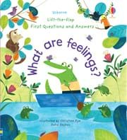 Lift-the-flap First Questions and Answers: What are feelings?