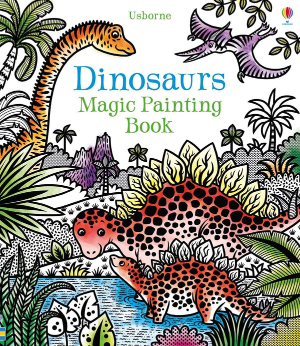 Magic Painting Book: Dinosaurs