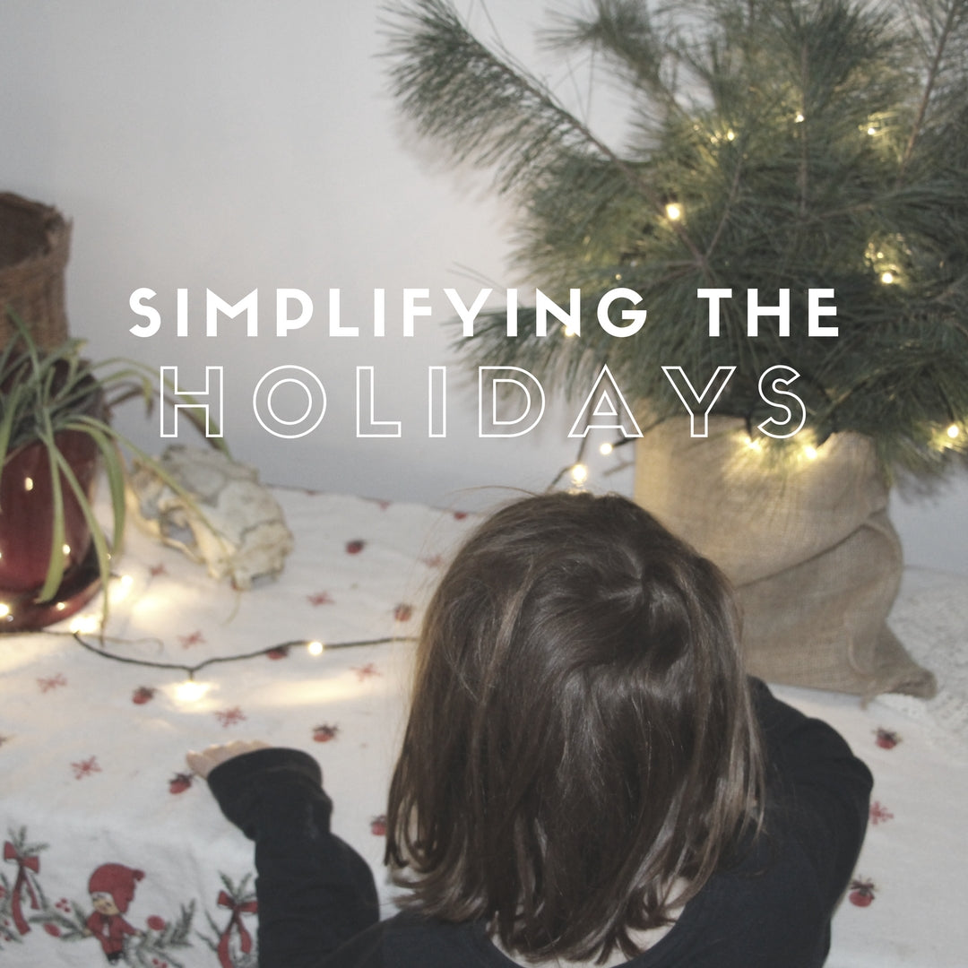 Simplifying the Holidays