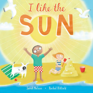 i like the sun by sarah nelson and rachel oldfield cover with two kids playing on a beach