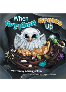 When Gryphon Grows Up  -Go Green Baby