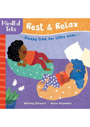 Mindful Tots: Rest & Relax  -Go Green Baby