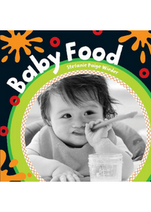 Baby Food Board Book  -Go Green Baby