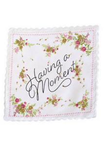 Having a Moment Handkerchief  -Go Green Baby