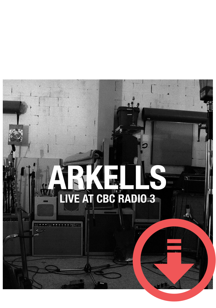Arkells - Live at CBC Radio 3 (Digital)