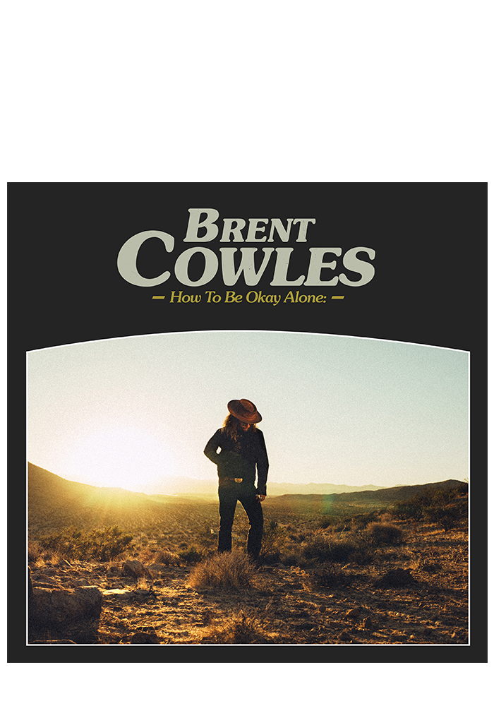 How To Be Okay Alone (CD)-Brent Cowles-Dine Alone Records