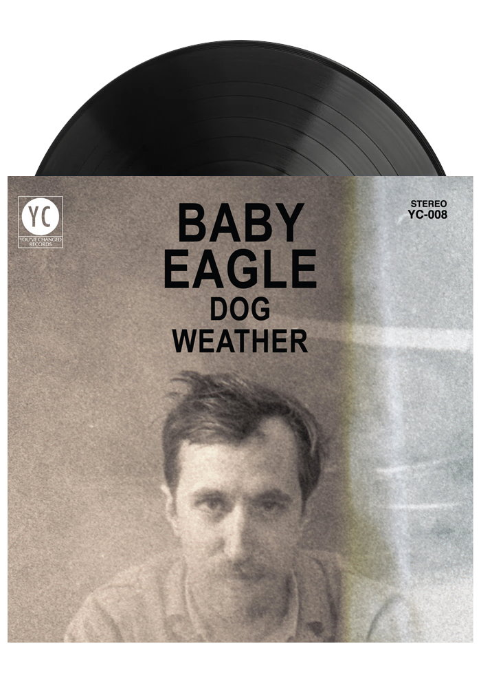Baby Eagle - Dog Weather (LP)