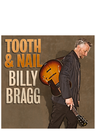 Billy Bragg - Tooth & Nail (CD)